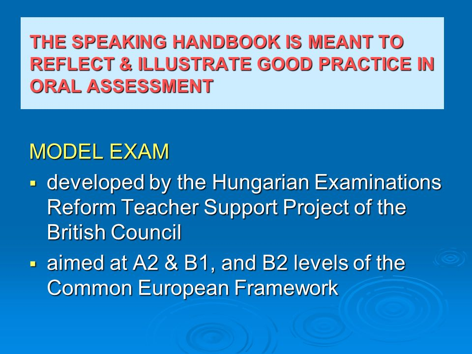 aimed at A2 & B1, and B2 levels of the Common European Framework