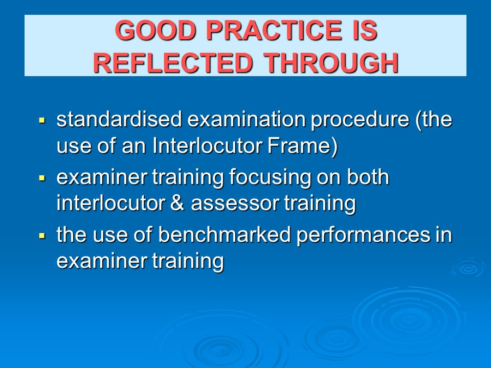 GOOD PRACTICE IS REFLECTED THROUGH