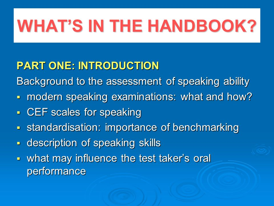 WHAT'S IN THE HANDBOOK PART ONE: INTRODUCTION