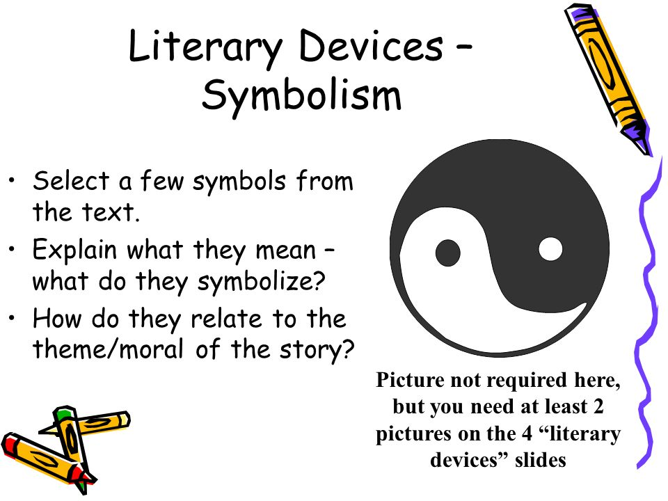 literary techniques in the things they They will form friendships and serve major roles in the events of the story readers relate to dynamic characters because their traits are much more developed on emotional levels  literary device #3: symbolism.