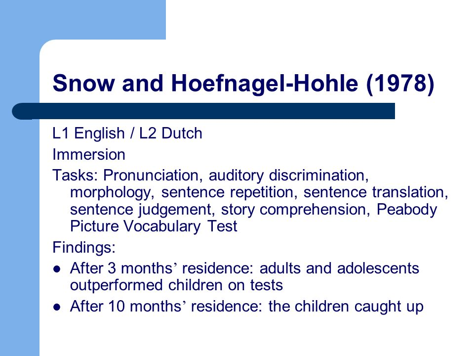 Snow and Hoefnagel-Hohle (1978)