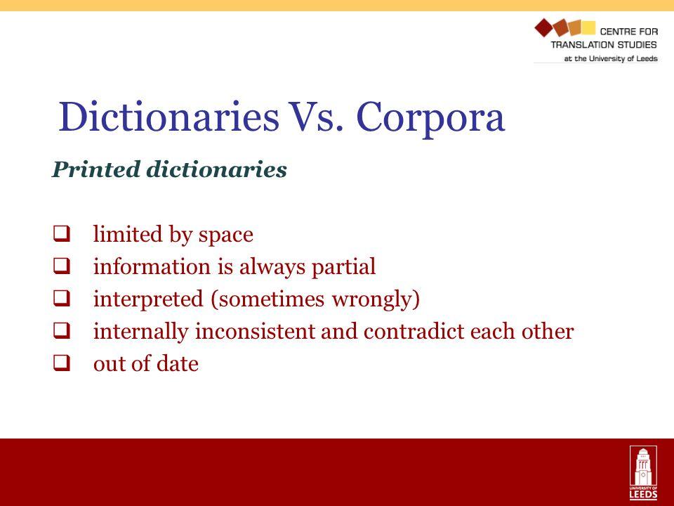 Dictionaries Vs. Corpora