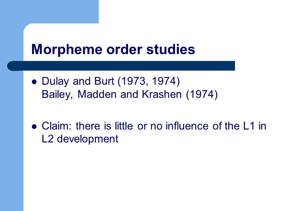 Morpheme order studies