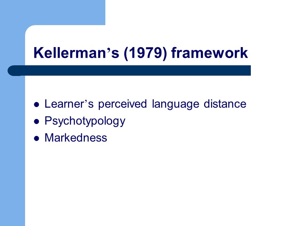 Kellerman's (1979) framework