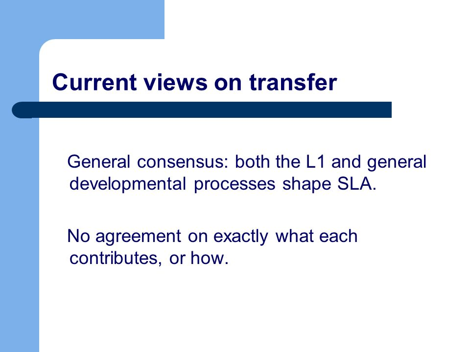 Current views on transfer