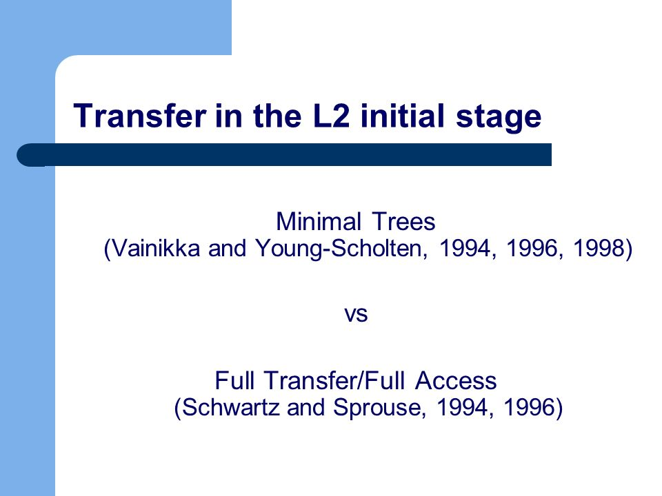 Transfer in the L2 initial stage