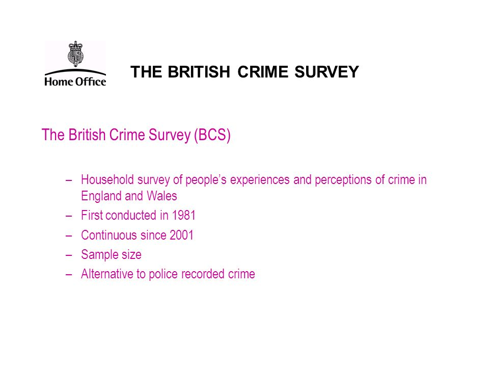 THE BRITISH CRIME SURVEY
