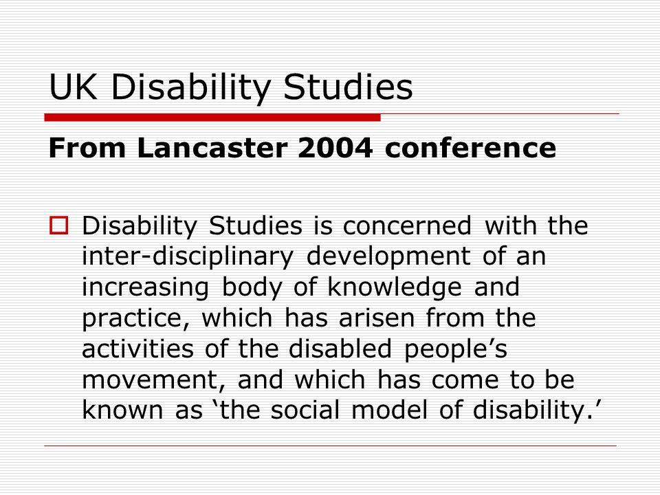 UK Disability Studies From Lancaster 2004 conference