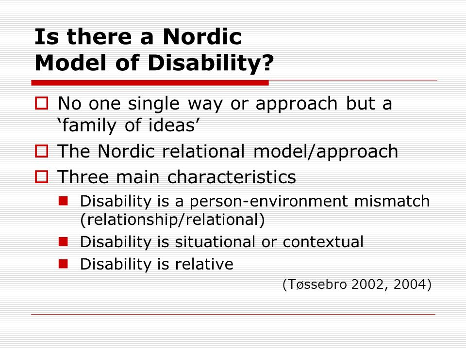 Is there a Nordic Model of Disability