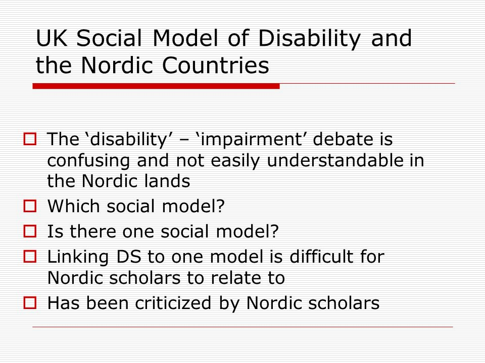 UK Social Model of Disability and the Nordic Countries