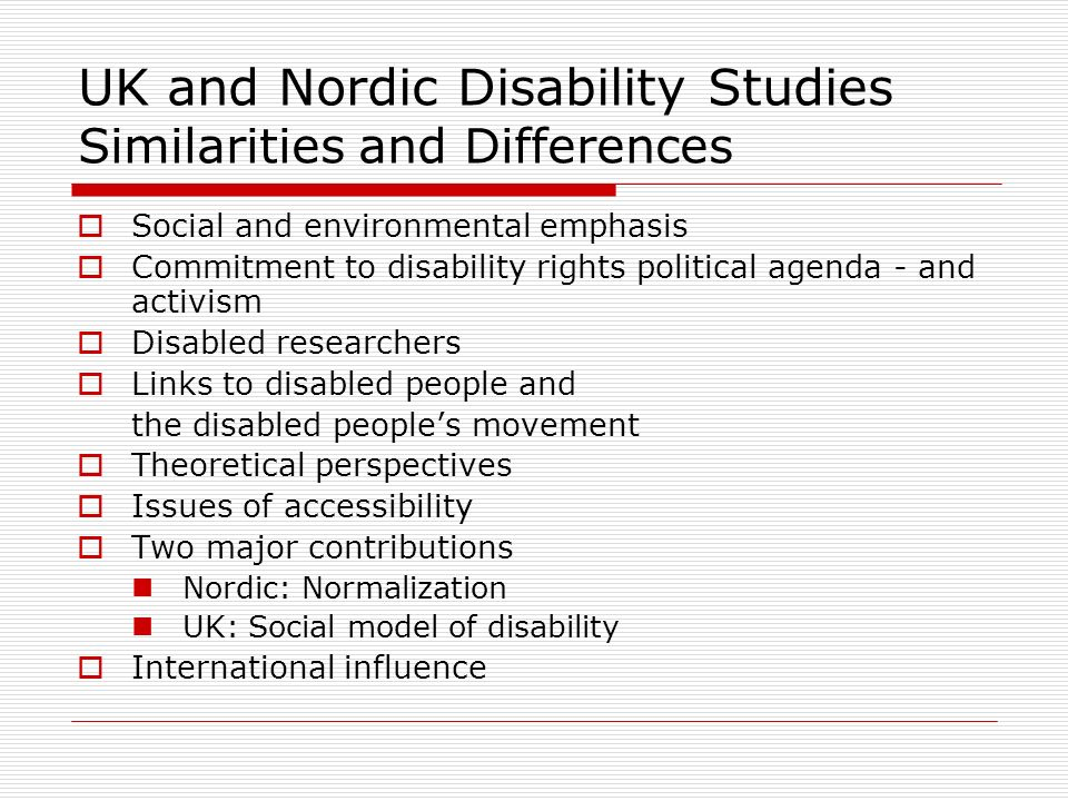 UK and Nordic Disability Studies Similarities and Differences