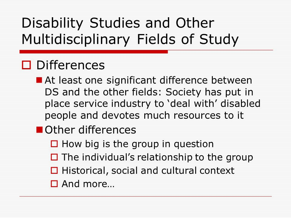 Disability Studies and Other Multidisciplinary Fields of Study