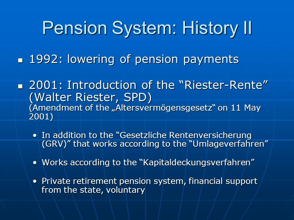 Pension System: History II