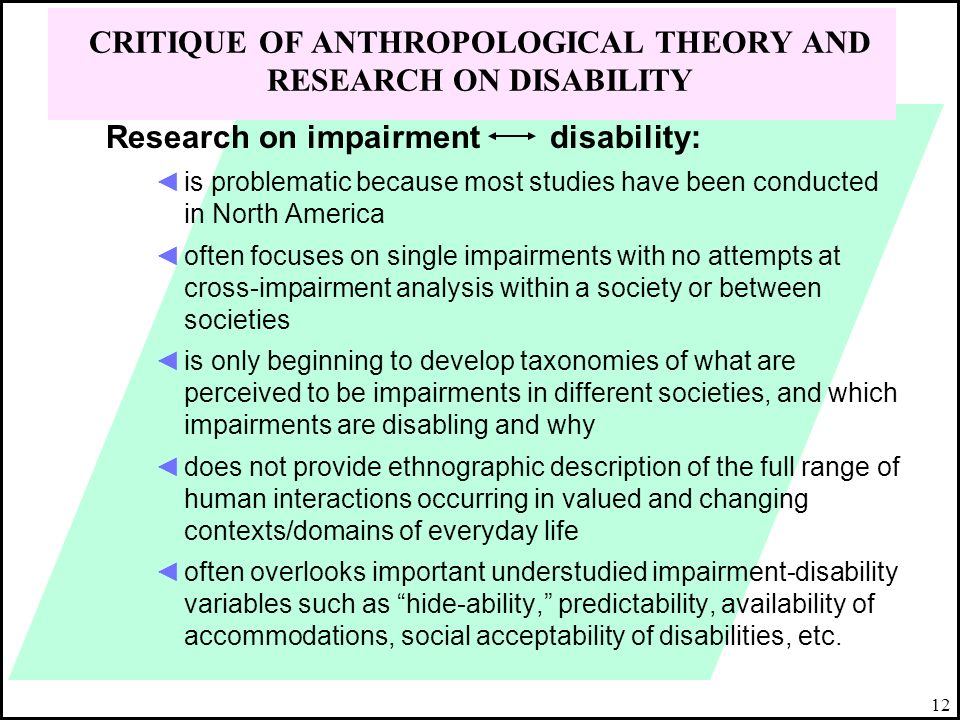 CRITIQUE OF ANTHROPOLOGICAL THEORY AND RESEARCH ON DISABILITY