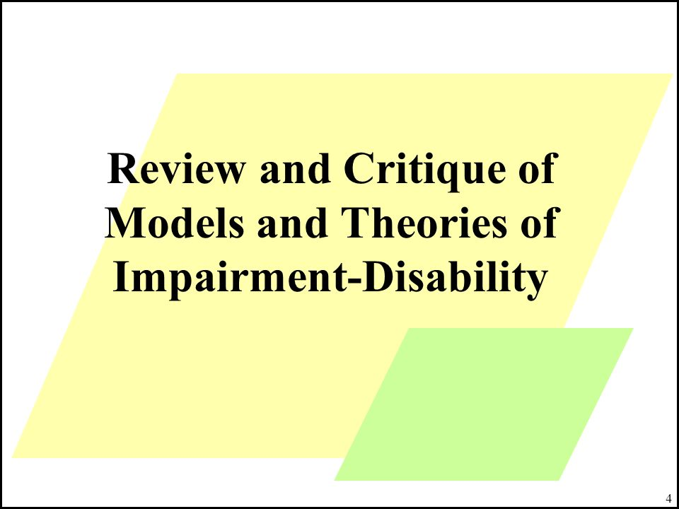 Review and Critique of Models and Theories of Impairment-Disability