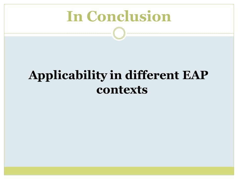 Applicability in different EAP contexts