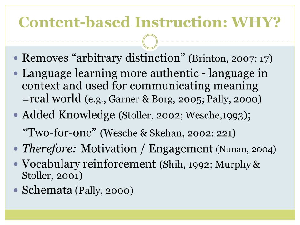 Content-based Instruction: WHY