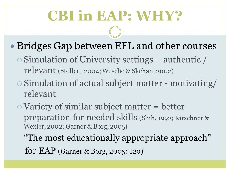 CBI in EAP: WHY Bridges Gap between EFL and other courses