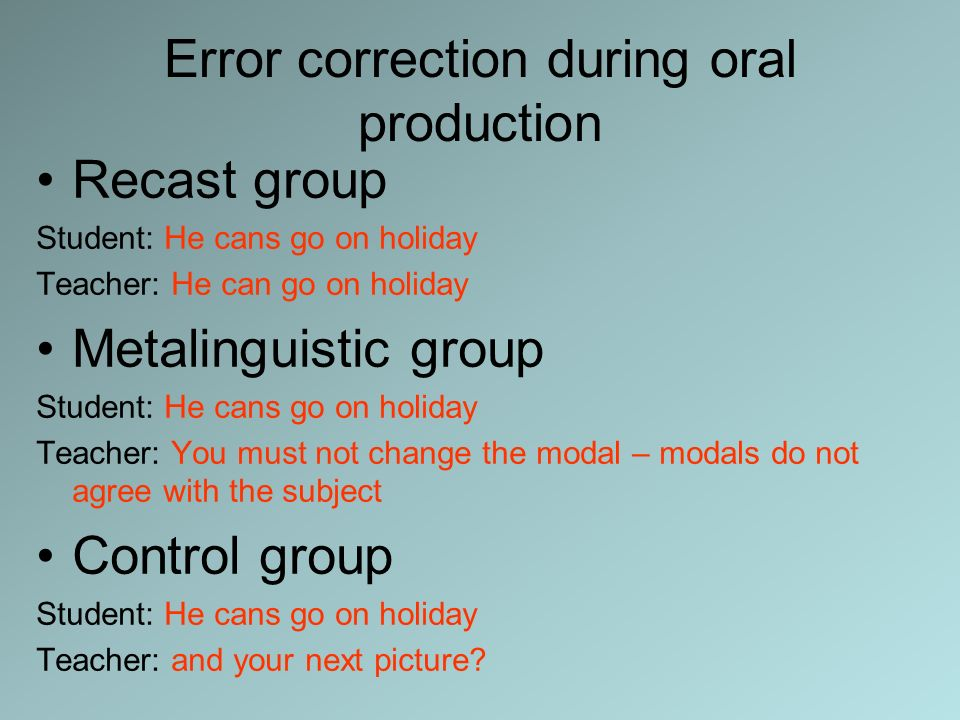 Error correction during oral production