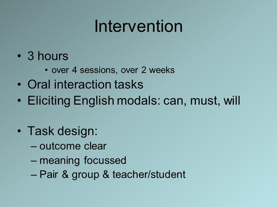 Intervention 3 hours Oral interaction tasks