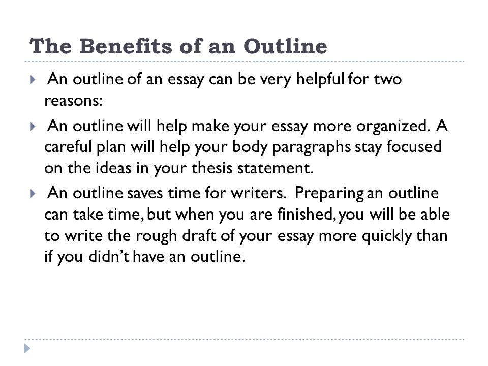 research outlines information for successfully creating an outline  the benefits of an outline
