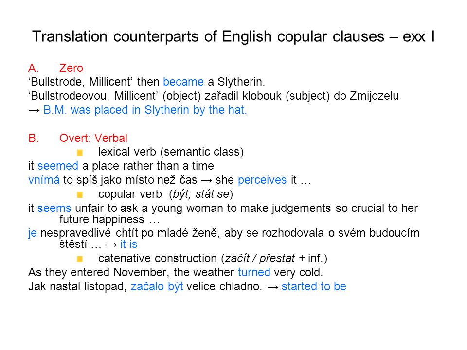 Translation counterparts of English copular clauses – exx I