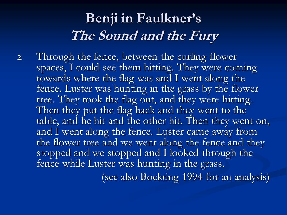 Benji in Faulkner's The Sound and the Fury