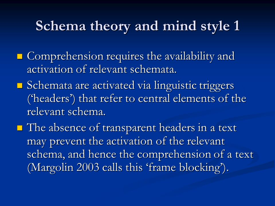 Schema theory and mind style 1