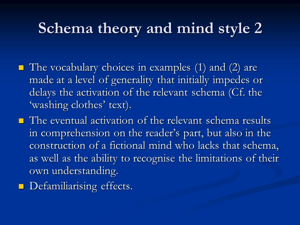 Schema theory and mind style 2