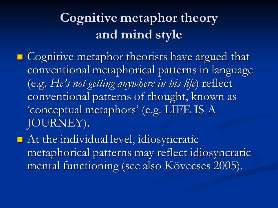 Cognitive metaphor theory and mind style