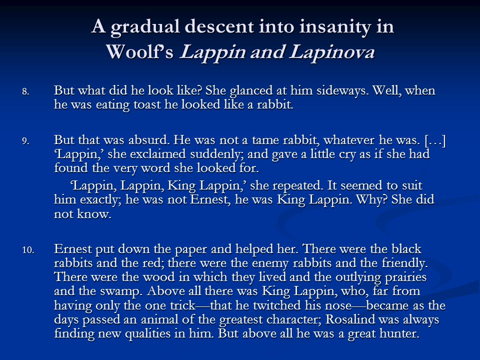 A gradual descent into insanity in Woolf's Lappin and Lapinova
