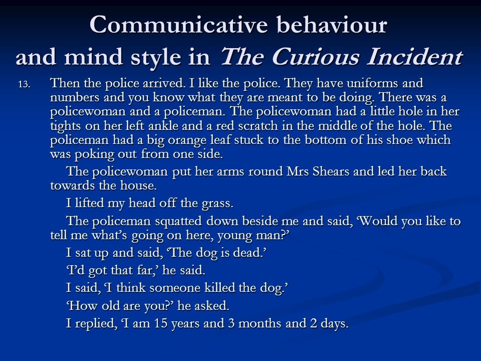 Communicative behaviour and mind style in The Curious Incident