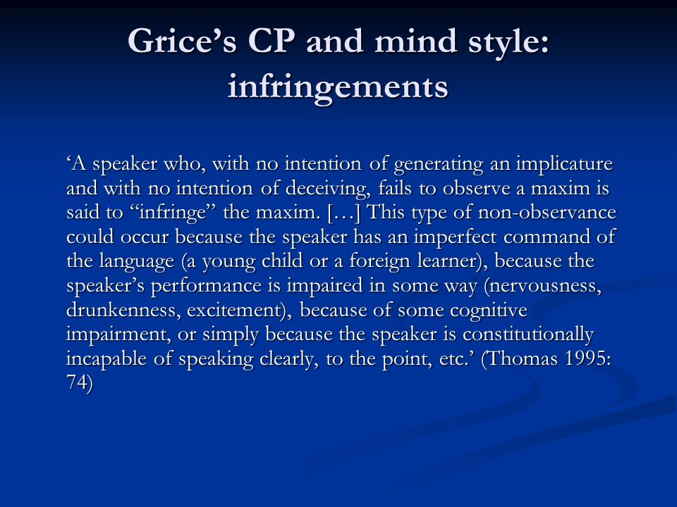 Grice's CP and mind style: infringements