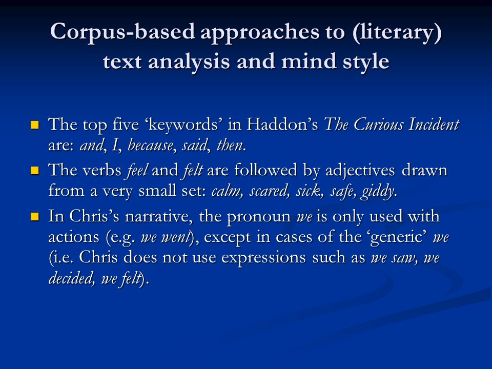 Corpus-based approaches to (literary) text analysis and mind style