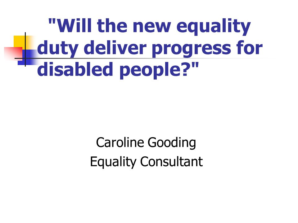 Will the new equality duty deliver progress for disabled people