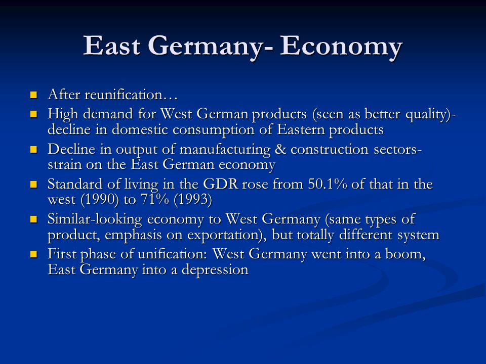 East Germany- Economy After reunification…