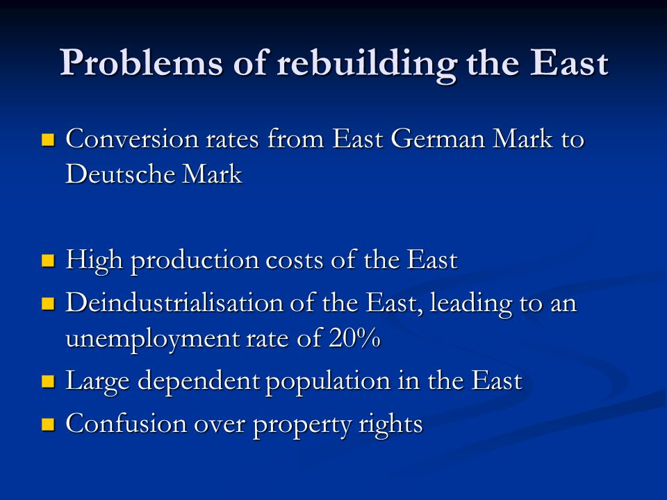 Problems of rebuilding the East