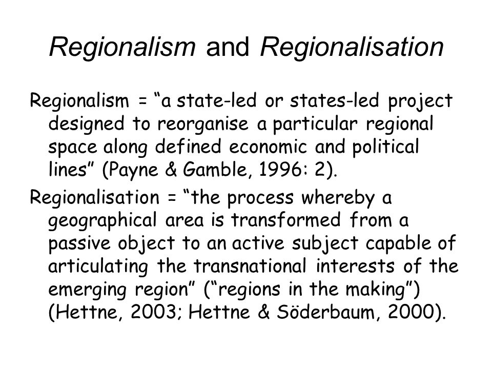 Regionalism and Regionalisation