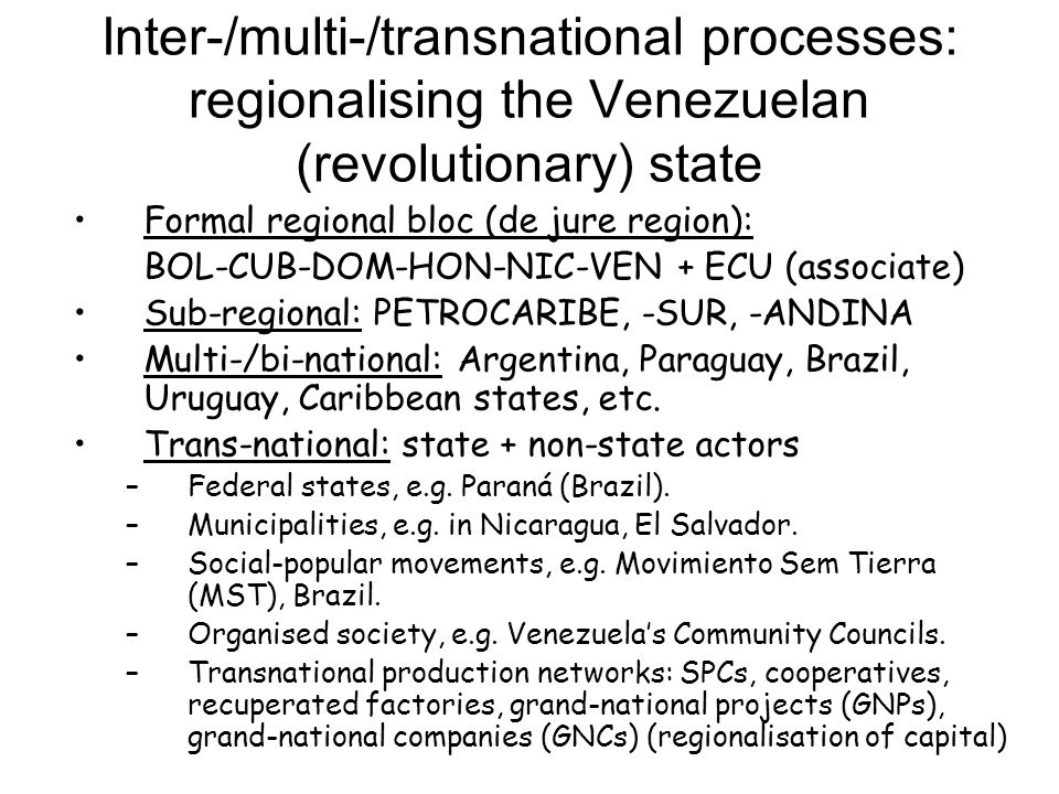 Inter-/multi-/transnational processes: regionalising the Venezuelan (revolutionary) state