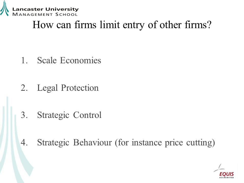 How can firms limit entry of other firms