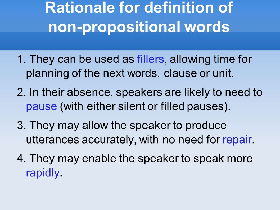 Rationale for definition of non-propositional words