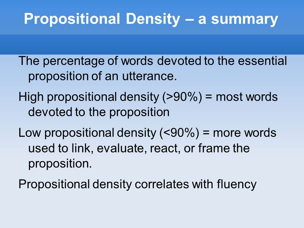 Propositional Density – a summary
