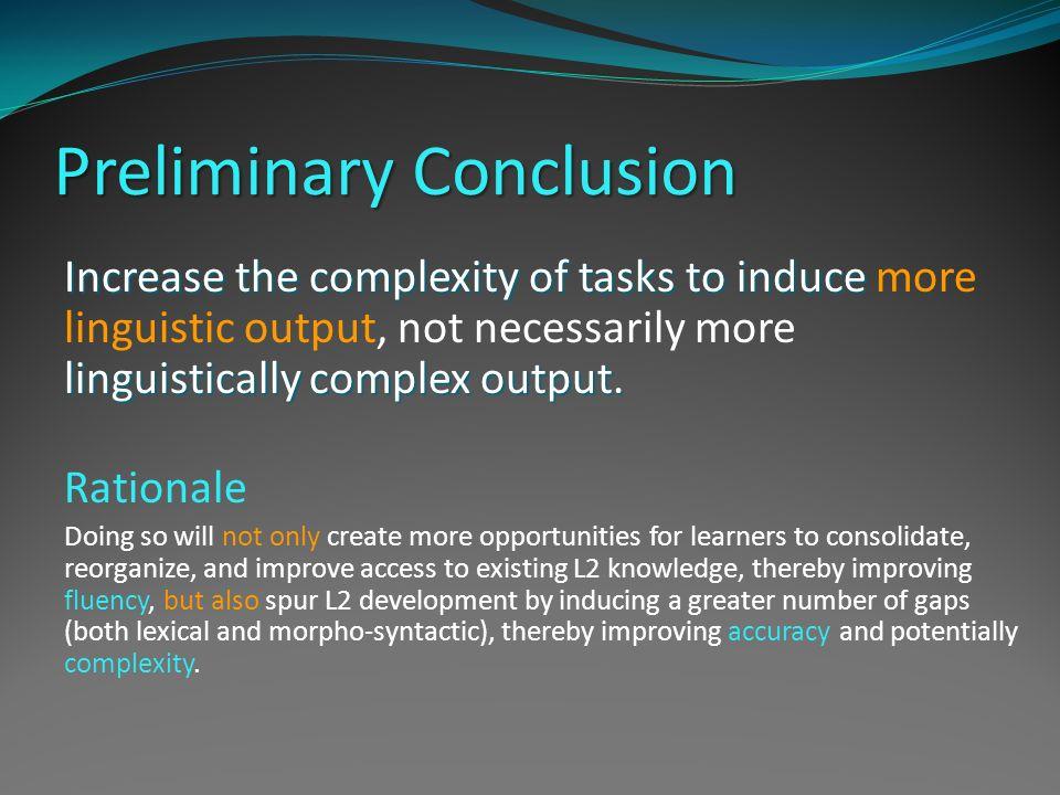 Preliminary Conclusion