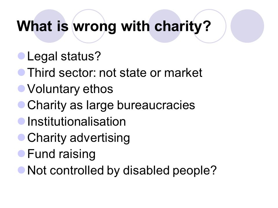 What is wrong with charity