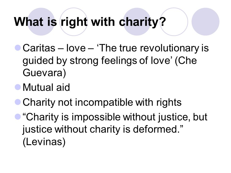 What is right with charity