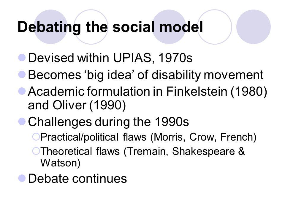 Debating the social model