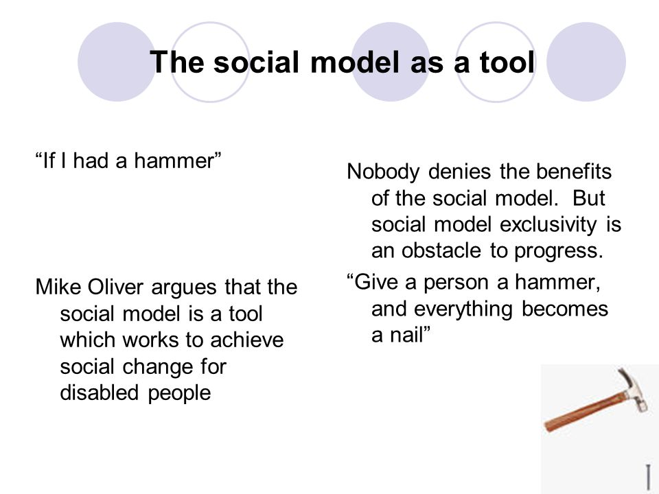 The social model as a tool