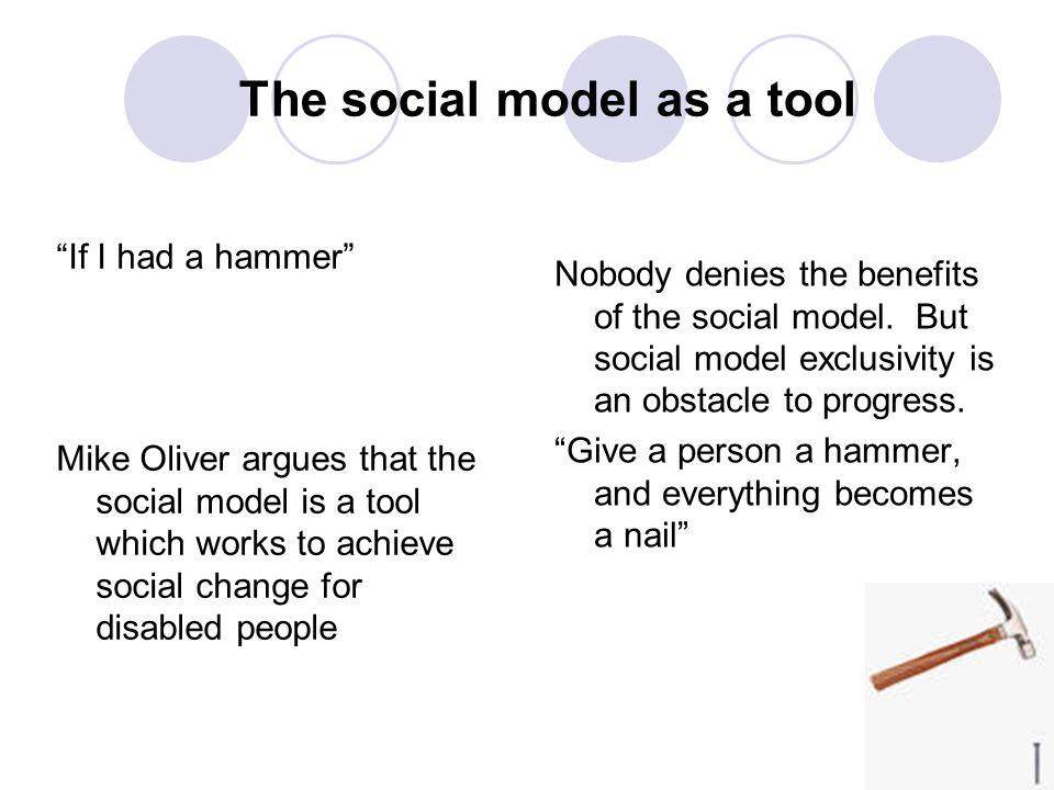 The social model as a tool