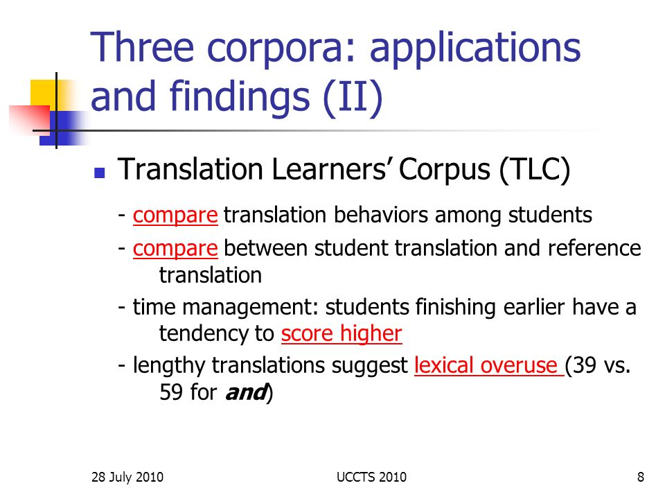Three corpora: applications and findings (II)