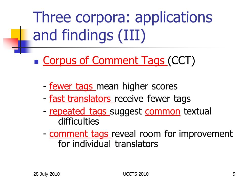 Three corpora: applications and findings (III)